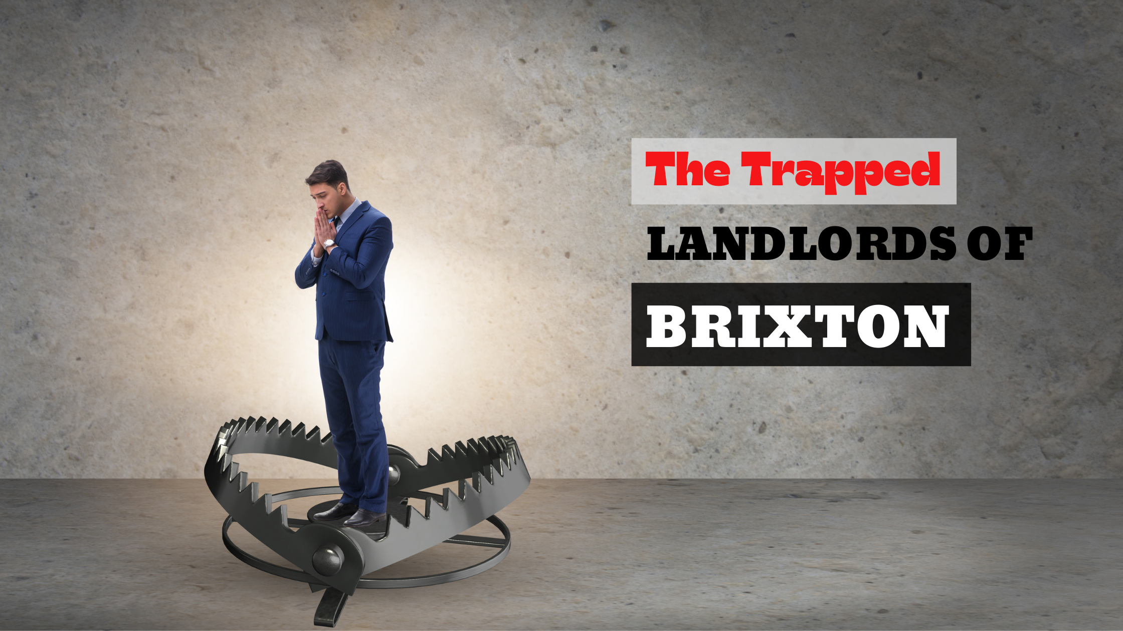 The Trapped Landlords of Gratham